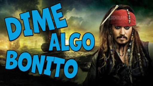 Dime algo bonito de Jack Sparrow